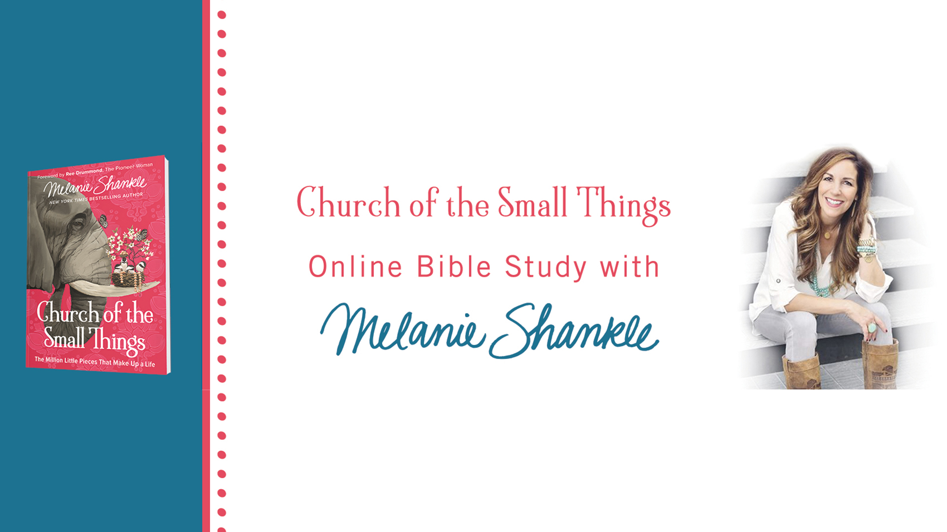 Church of the Small Things Online Bible Study Kickoff