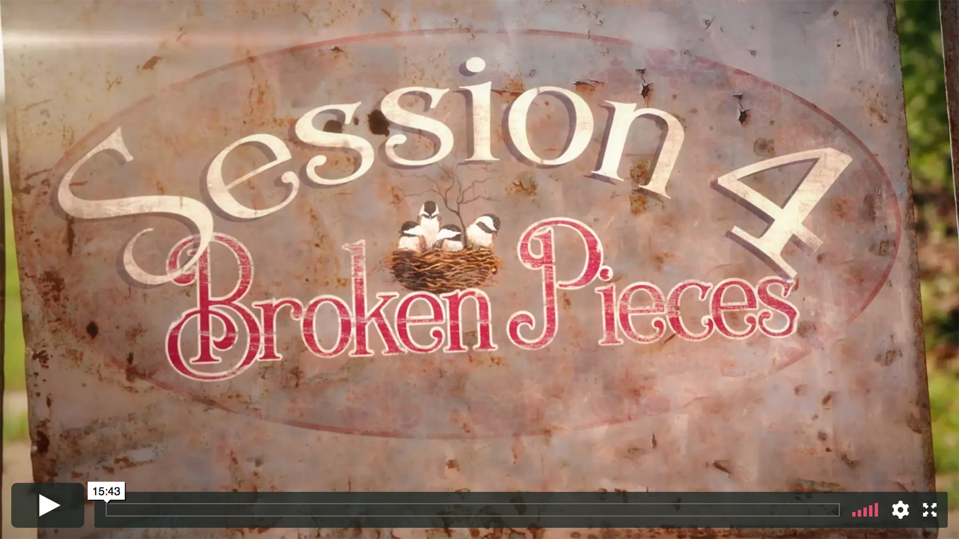 Session 4 - Broken Pieces