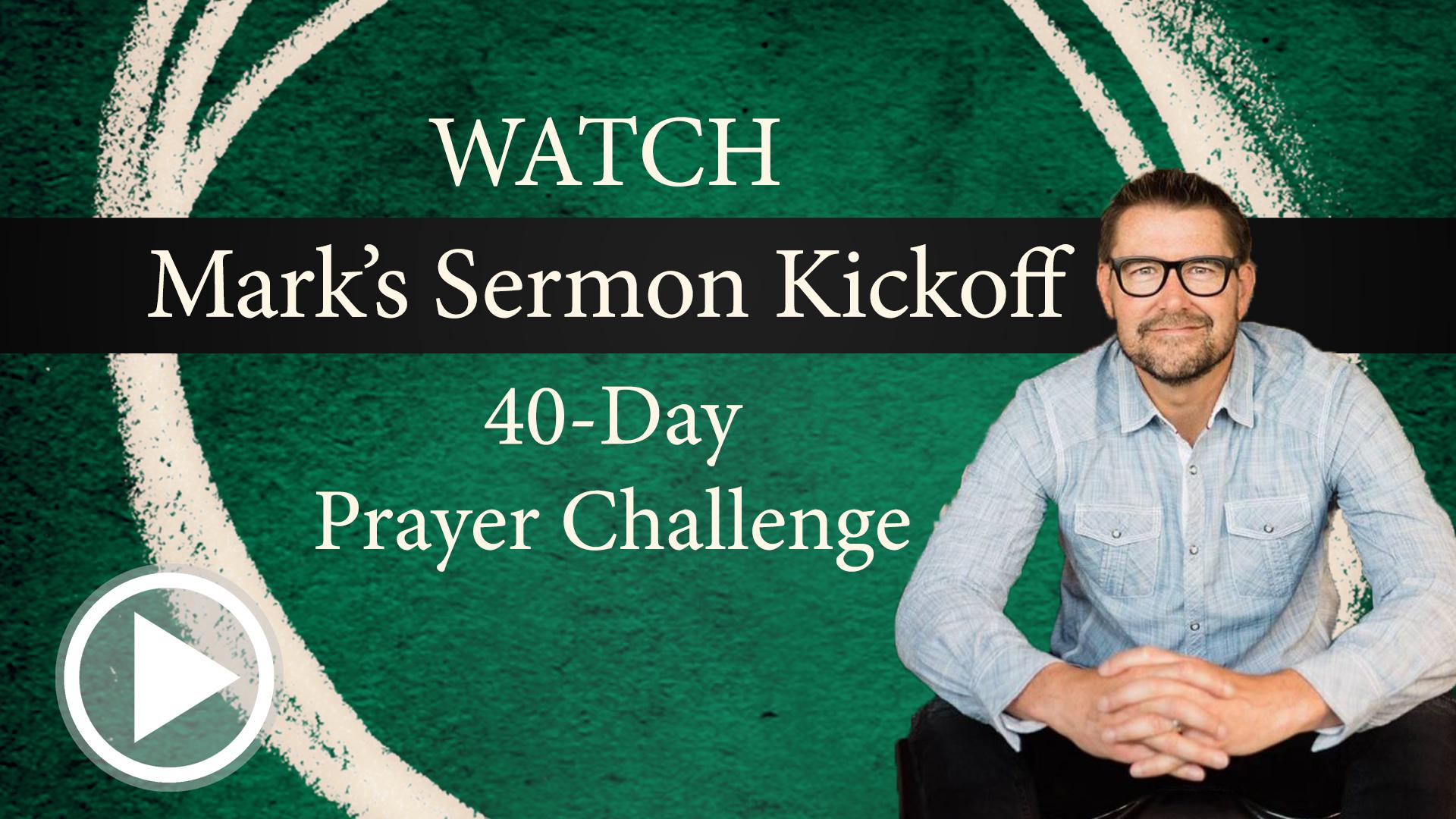 Mark's Sermon Kickoff