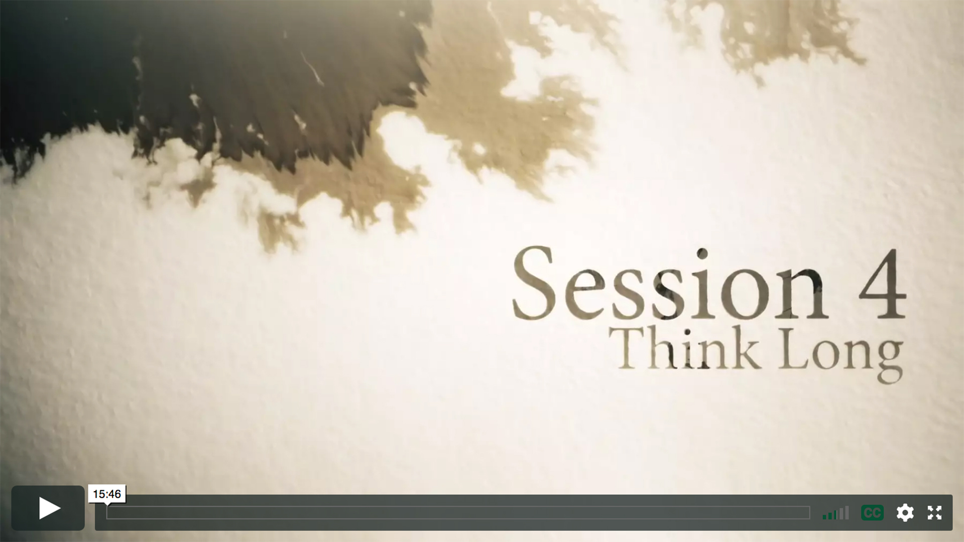 Session 4 - Think Long
