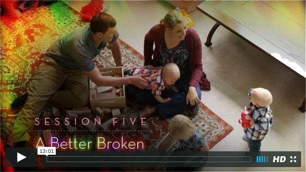 Session 5 - A Better Broken