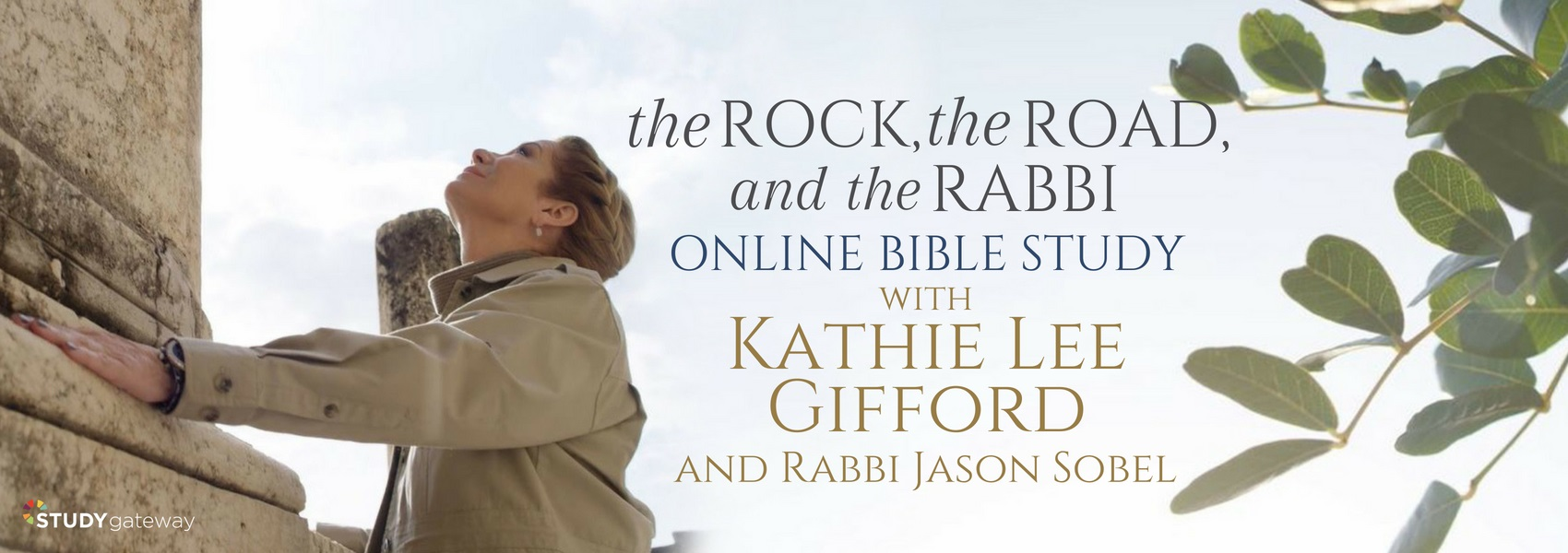 Kathie Lee Gifford's The Rock, the Road, and the Rabbi Online Bible