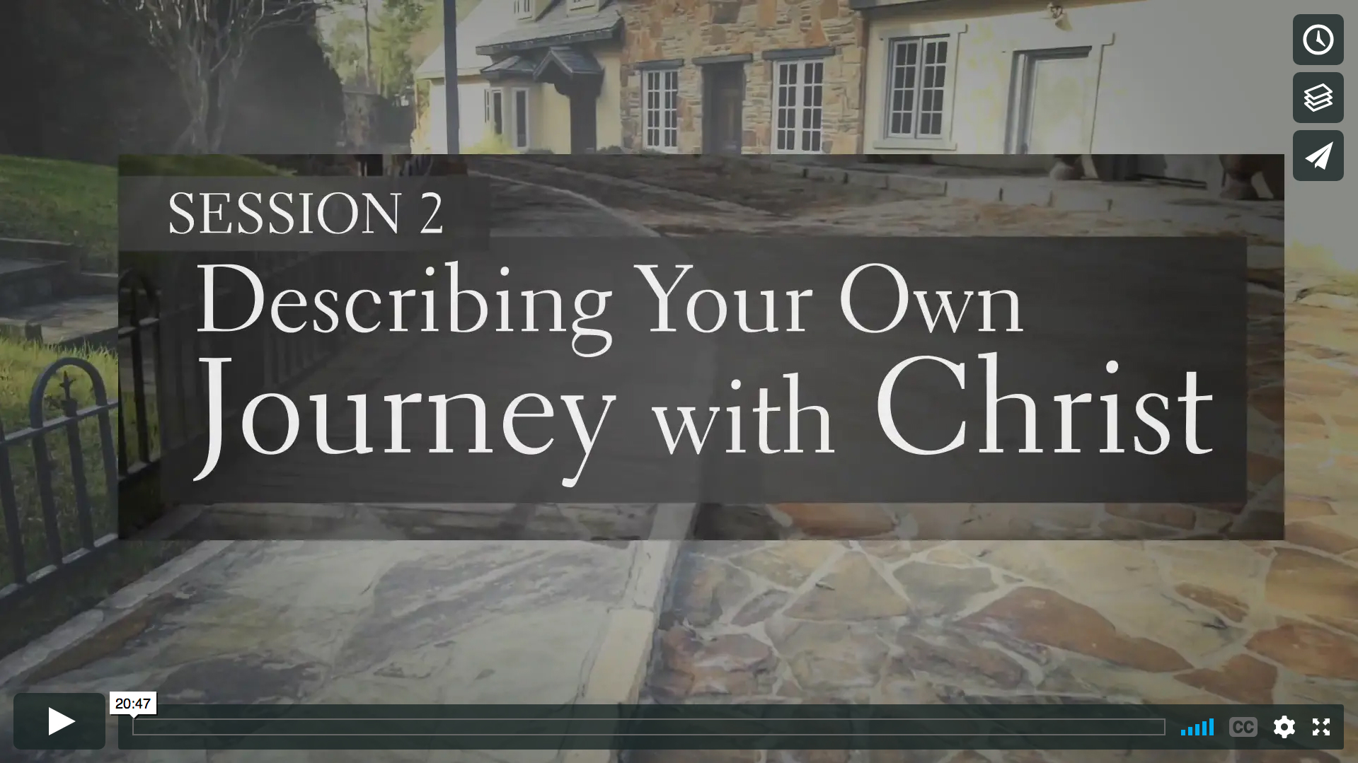 Session 2 - Describing Your Own Journey with Christ