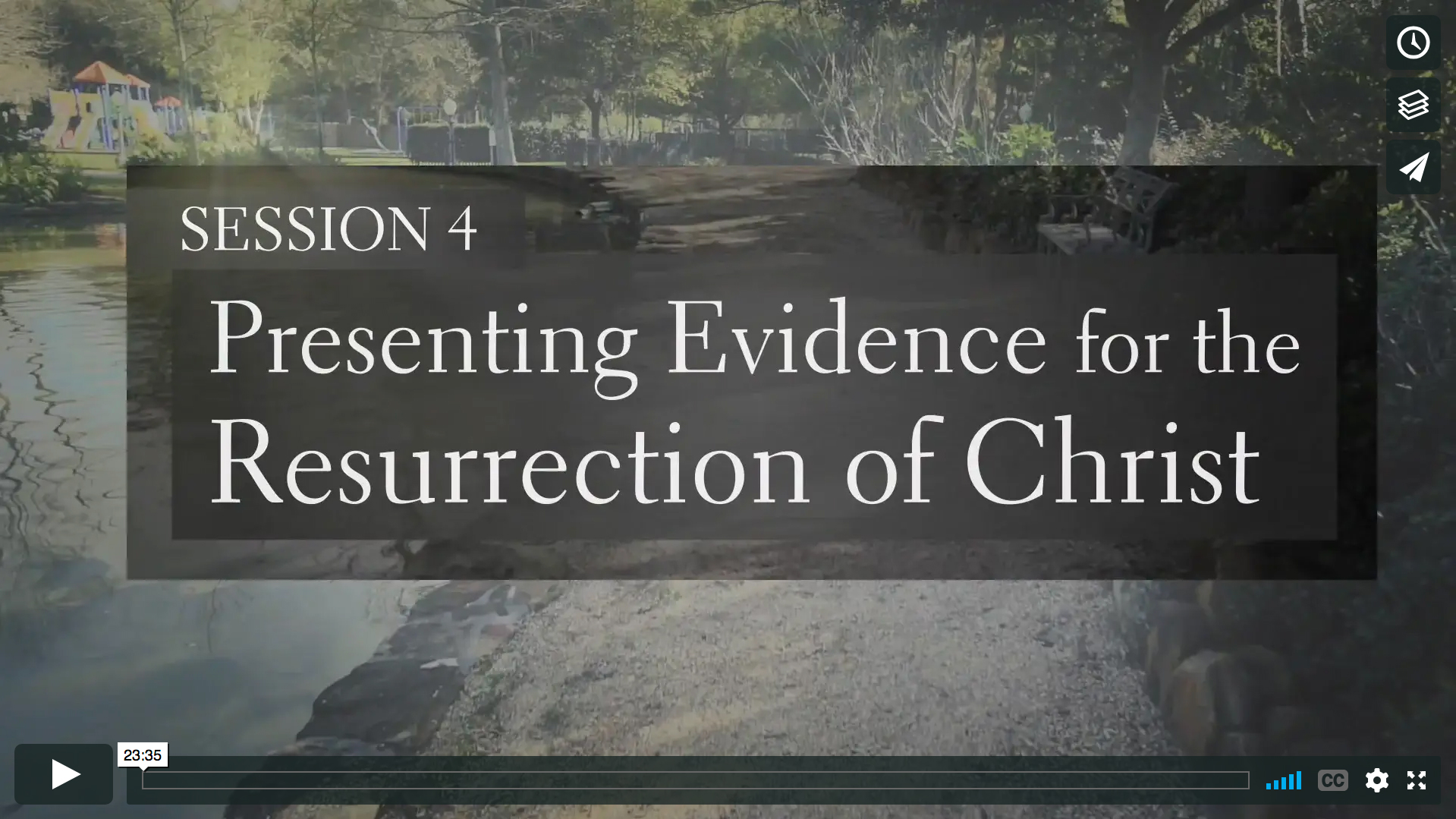 Session 4 - Presenting Evidence for the Resurrection of Christ