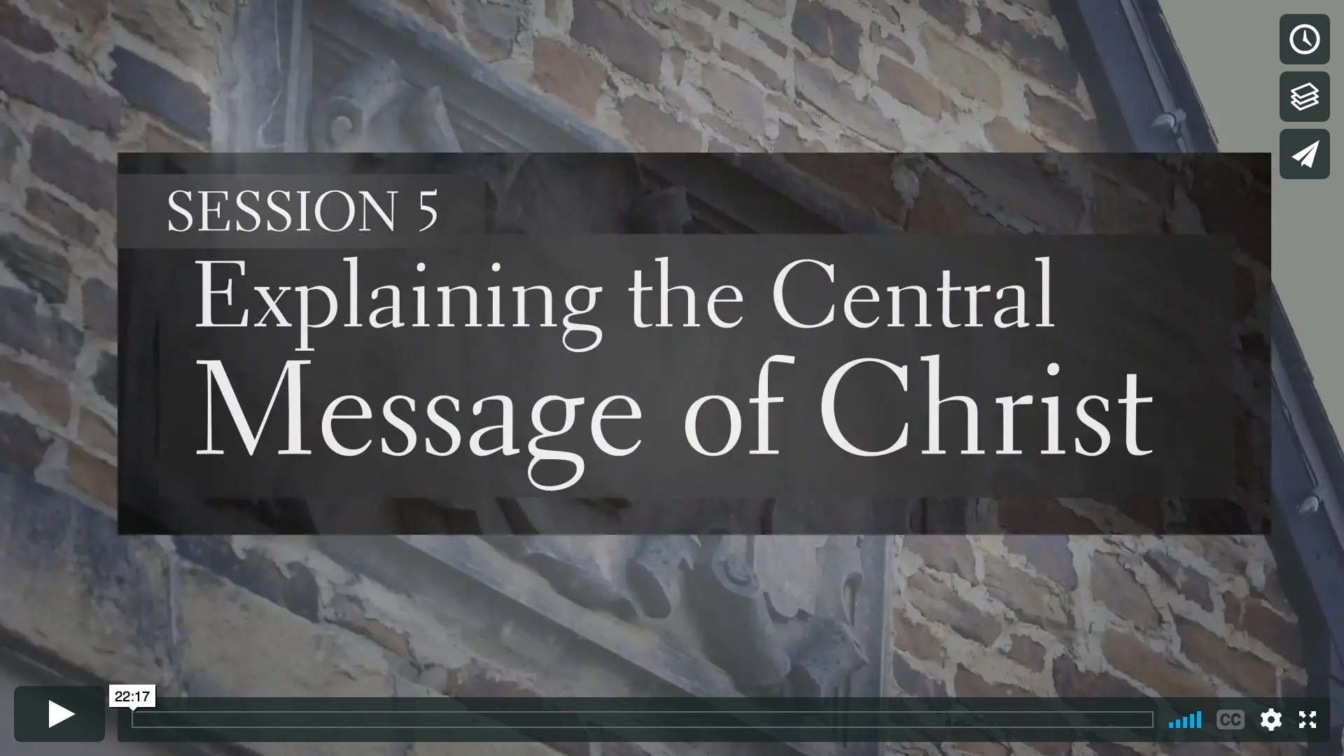 Session 5 - Explaining the Central Message of Christ