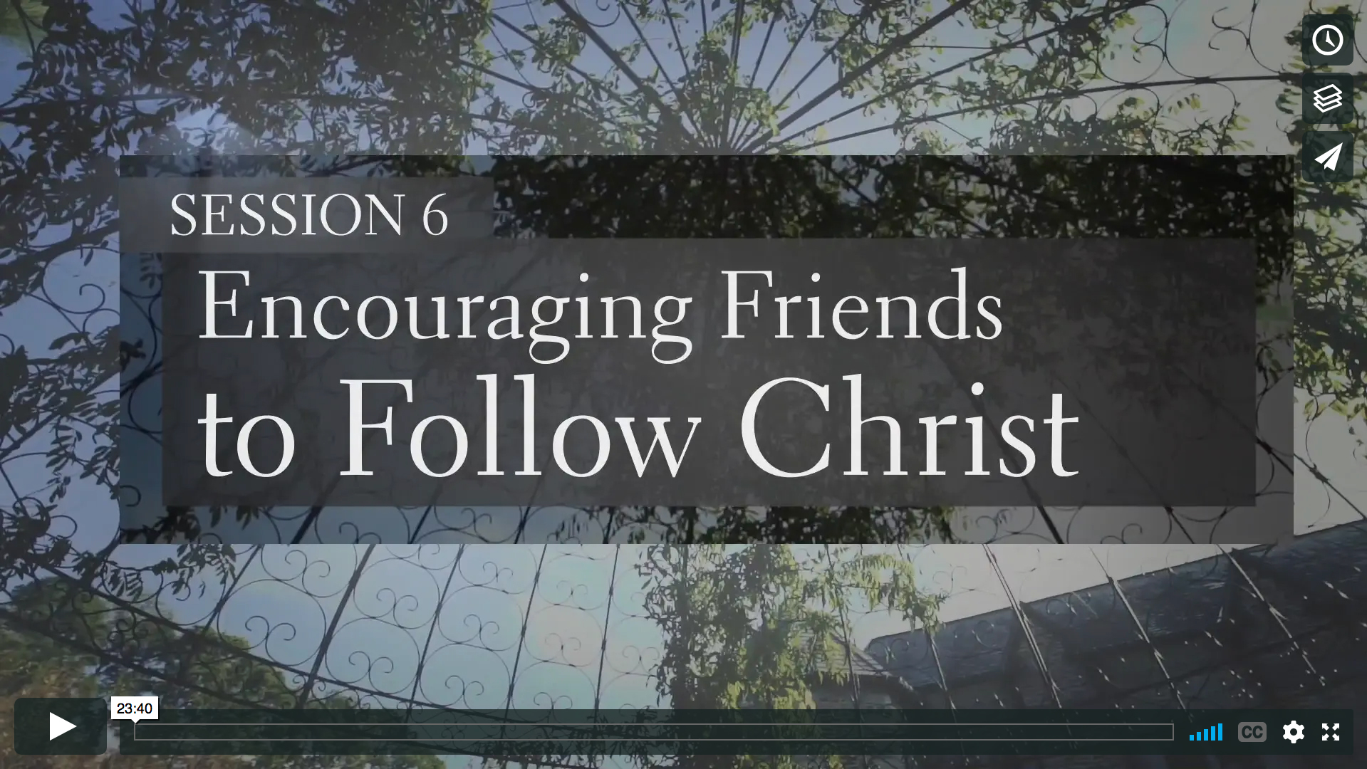 Session 6 - Encouraging Friends to Follow Christ