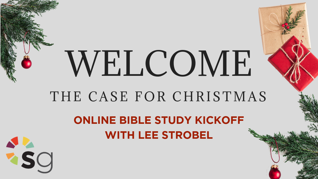 The Case for Christmas Online Bible Study — StudyGateway